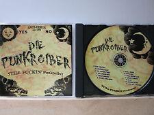 DIE PUNKROIBER - Still Fuckin' Punkroiber   CD