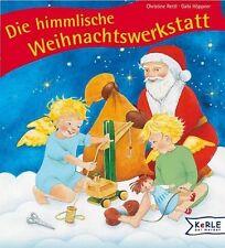 Die himmlische Weihnachtswerkstatt von Christine Rettl und Gabi Höppner (2004, Gebunden)