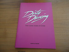 Dirty Dancing Theate Programme.Aldwych Theatre 2006.Original Cast