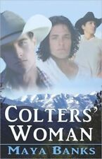COLTERS' WOMAN by Maya Banks EROTIC CONTEMPORARY MENAGE MFMM ROMANCE