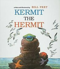 Kermit the Hermit by Bill Peet (1981, Hardcover)