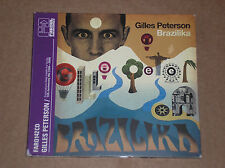GILLES PETERSON - BRASILIKA- CD COME NUOVO (MINT)