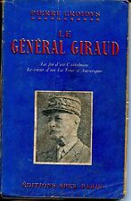 LE GENERAL GIRAUD - Pierre Croidys 1949 - Guerre 39-45