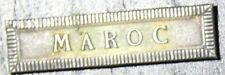 Agrafe  en argent médaille coloniale Maroc ARTHUS BERTRAND début XX eme