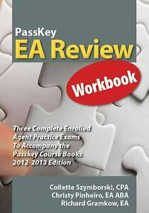 PassKey EA Review Workbook, Three Complete Enrolled Agent Practic