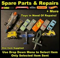 Spare Parts & Repairs: Corgi, Matchbox, Dinky, Majorette, KIDCO, Hotwheels +More
