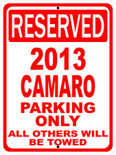 """2013 13 Camaro Chevy Novelty Reserved Parking Street Sign 12""""X18"""" Aluminum"""