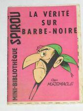 RARE MINI RECIT SPIROU N°57 / LA VERITE SUR BARBE NOIRE / REMACLE / BON ETAT+++
