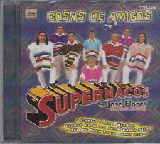 Los Supernacos de Jose Flores Cosas de Amigos CD New Nuevo Sealed