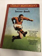 Stanley Mortensens International Soccer Book