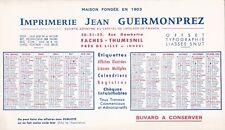 W70 BUVARD Imprimerie Jean GUERMONPREZ année 1964 a FASCHES THUMESNIL LILLE