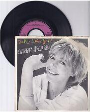 """Hanne Haller, Hallo lieber Gott, A/G  7"""" Single 999-132"""