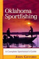 Oklahoma Sportfishing: A Complete Sportsman's Guide (Backcountry Guides) by Giff