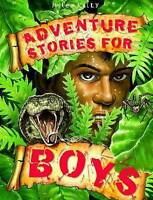Adventure Stories for Boys (512-page fiction), Miles Kelly, Very Good Book