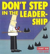 Dilbert: Don't Step In The Leadership: by Scott Adams (Over-sized Paperback 1999