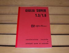 Alfa Romeo Giulia Super 1.3 1.6 - 1300 - 1600 Manuale officina workshop manual