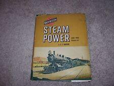 STEAM POWER 1848-1956 by C. T. Knudsen/1st Ed/Signed/HCDJ/Exploration/Travel