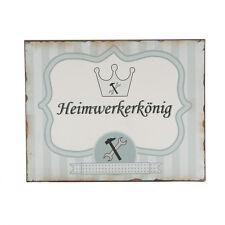 """Schild Metall """" Heimwerkerkönig """" 25 x 20 cm mit Wandhaken"""