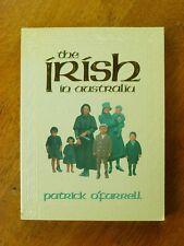The Irish in Australia by Patrick O'Farrell (Paperback, 1987)