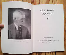 W.E. Saunders, Biography, Federation of Ontario Naturalists, Canada 1981 Conserv
