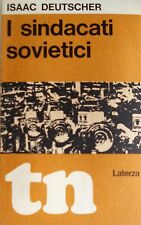 ISAAC DEUTSCHER I SINDACATI SOVIETICI LATERZA 1968
