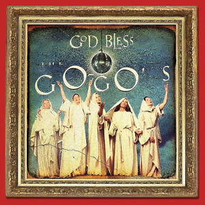 GO-GO'S GOD BLESS THE GO-GO'S CD (New Release May 14th 2021) - PRE-ORDER