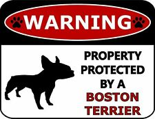 Warning Property Protected by a Boston Terrier Dog Sign SP264