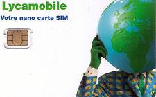 LYCAMOBILE FRANCE CARTE NANO SIM PREPAYEE Réseau Bouygues Telecom GSM