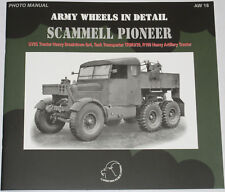 SCAMMELL PIONEER VEHICLE WW2 British Army Tractor Unit Tank Transporter History
