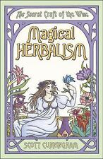 Magical Herbalism : The Secret Craft of the Wise by Scott Cunningham (2001,...