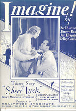 "SHEER LUCK Sheet Music ""Imagine!"" Nick Stuart Jobyna Ralston 1931"