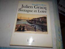 Julien GRACQ Bretagne Loire édisud 1989