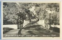 Livermore CA USVA Hospital Arroyo Del Valle Bridge Card Picture RPPC Postcard