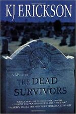 Dead Survivors 2 by K. J. Erickson (2002, Hardcover