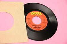 "FRANK ZAPPA 7"" DANCIN FOOL ORIG USA 1979 TOOOOPPPP RARE !!!!!!!!!!!!!"