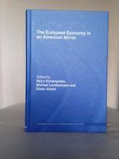 The European Economy in an American Mirror. Routledge Eichengreen. 9780415771726