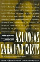 As Long As Sarajevo Exists, Hardcover by Kurspahi/Acc, Kemal; London, Colleen...