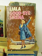 Good bye sirena - Liala - Sonzogno (N28)