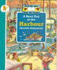 Busy Day at the Harbour Paperback Philippe Dupasquier