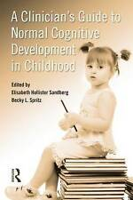 NEW A Clinician's Guide to Normal Cognitive Development in Childhood