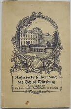 Illustrierter Führer durch das Schloß Würzburg - Hrsg. Friedr. Lechler 1932