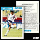 TREZEGUET DAVID (AS MONACO) - Fiche Football 1997