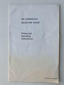 MASSEY FERGUSON TRACTOR HYDRAULIC SELECTOR VALVE FITTING & OPERATING INSTRUCTION
