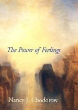 The Power of Feelings : Personal Meaning in Psychoanalysis and..(1999,Paperback)