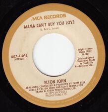 ELTON JOHN 45~MAMA CAN'T BUY YOU LOVE~MCA~VG++