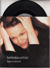 "BELINDA CARLISLE  Big Scary Animal PICTURE SLEEVE 7"" 45 rpm vinyl record RARE!"