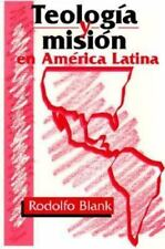 Teologia Y Mision En America Latina/Theology and Mission in Latin-ExLibrary