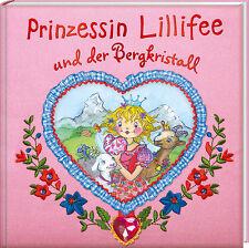 Prinzessin Lillifee und der Bergkristall Ab 4 Jahre Monika Finsterbusch + BONUS