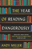 The Year of Reading Dangerously: How Fifty Great B