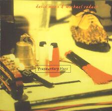 CD DAVID MOSS & MICHAEL RODACH - fragmentary blues